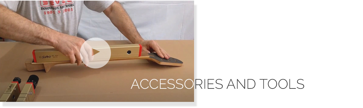 Videos - Accesories and tools