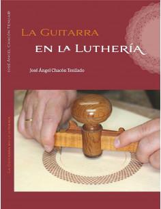 La Guitarra en la Luthería