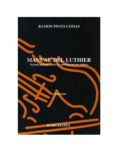 Manual del Luthier. Ramón Pinto Comas