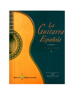 La Guitarra Española, the Spanish Guitar