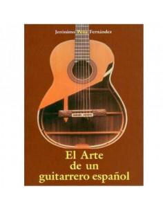 El Arte de un guitarrero español